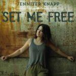set me free jennifer knapp